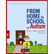 From Home to School with Autism: How to Make Inclusion a Success (BOK)
