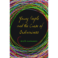 Young People and the Curse of Ordinariness (BOK)