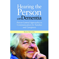Hearing the Person with Dementia (BOK)