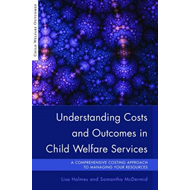 Understanding Costs and Outcomes in Child Welfare Services: A Comprehensive Costing Approach to Mana (BOK)