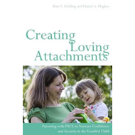 Creating Loving Attachments (BOK)