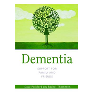 Dementia - Support for Family and Friends (BOK)