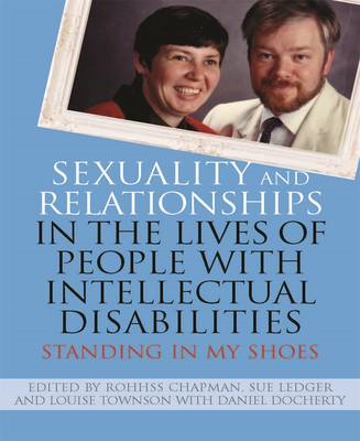 Sexuality and Relationships in the Lives of People with Inte (BOK)