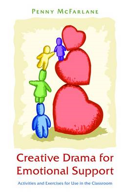 Creative Drama for Emotional Support (BOK)