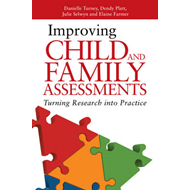 Improving Child and Family Assessments (BOK)