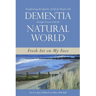 Transforming the Quality of Life for People with Dementia th (BOK)