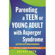 Parenting a Teen or Young Adult with Asperger Syndrome (Auti (BOK)