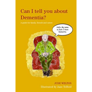 Can I Tell You About Dementia? (BOK)