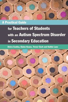Practical Guide for Teachers of Students with an Autism Spec (BOK)