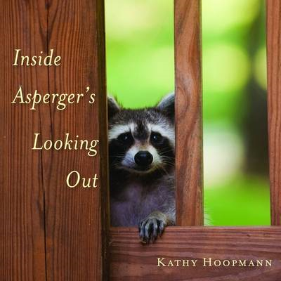 Inside Asperger's Looking Out (BOK)