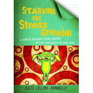 Starving the Stress Gremlin (BOK)