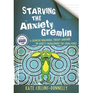 Starving the Anxiety Gremlin (BOK)