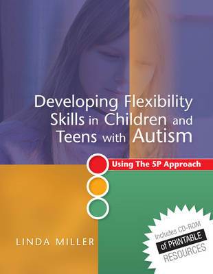 Developing Flexibility Skills in Children and Teens with Aut (BOK)