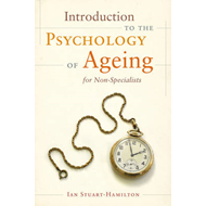 Introduction to the Psychology of Ageing for Non-Specialists (BOK)