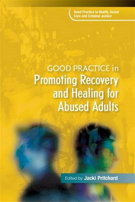 Good Practice in Promoting Recovery and Healing for Abused A (BOK)