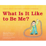 What is it Like to be Me?: A Book About a Boy with Asperger's Syndrome (BOK)