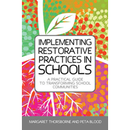 Implementing Restorative Practice in Schools (BOK)