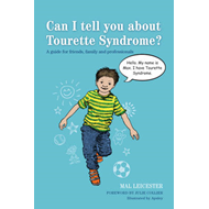Can I tell you about Tourette Syndrome? (BOK)