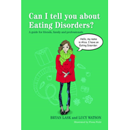 Can I tell you about Eating Disorders? (BOK)