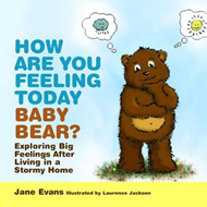 How are You Feeling Today Baby Bear? (BOK)