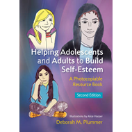 Helping adolescents and adults to build self-esteem: A photocopiable resource book (BOK)