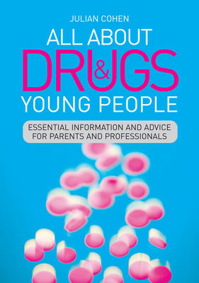 All About Drugs and Young People (BOK)