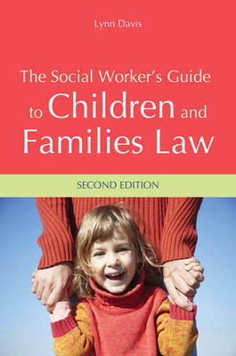 Social Worker's Guide to Children and Families Law (BOK)