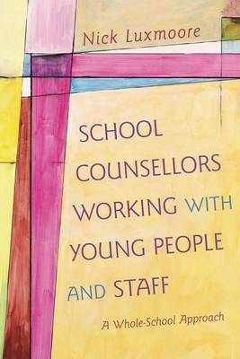 School Counsellors Working with Young People and Staff (BOK)