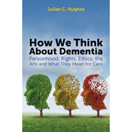 How We Think About Dementia (BOK)