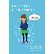 Can I tell you about Anxiety? (BOK)