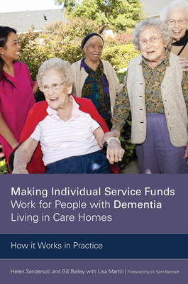 Making Individual Service Funds Work for People with Dementi (BOK)