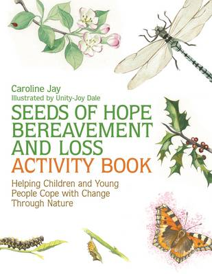 Seeds of Hope Bereavement and Loss Activity Book (BOK)