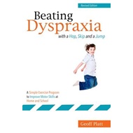 Beating Dyspraxia with a Hop, Skip and a Jump (BOK)