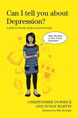 Can I Tell You About Depression? (BOK)