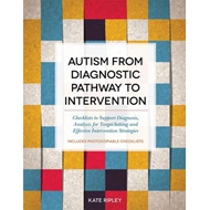 Autism from Diagnostic Pathway to Intervention (BOK)