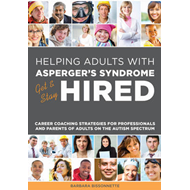 Helping Adults with Asperger's Syndrome Get & Stay Hired (BOK)