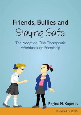 Friends, Bullies and Staying Safe (BOK)