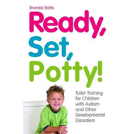 Ready, Set, Potty!: Toilet Training for Children with Autism and Other Developmental Disorders (BOK)