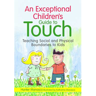 Exceptional Children's Guide to Touch (BOK)