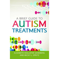 A Brief Guide to Autism Treatments (BOK)