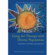 Using Art Therapy with Diverse Populations (BOK)