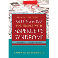 Complete Guide to Getting a Job for People with Asperger's S (BOK)