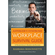 Asperger's Syndrome Workplace Survival Guide (BOK)