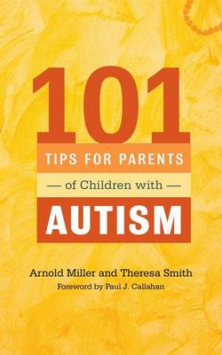 101 Tips for Parents of Children with Autism (BOK)
