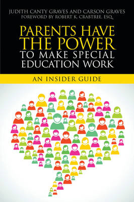 Parents Have the Power to Make Special Education Work (BOK)