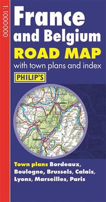 Philip's France and Belgium Road Map (BOK)
