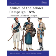 Armies of the Adowa Campaign 1896: The Italian Disaster in Ethiopia (BOK)