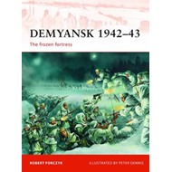 Demyansk, 1942-43: The Frozen Fortress (BOK)