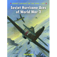 Soviet Hurricane Aces of World War 2 (BOK)
