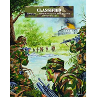 Classified: Special Operations Missions, 1940-2010 (BOK)